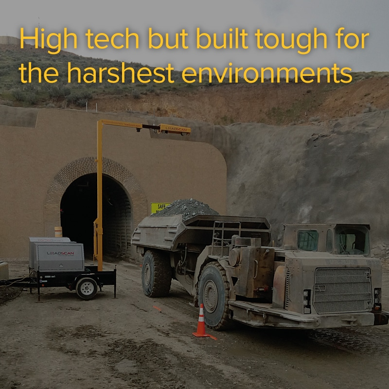 high tech but built tough for the harshest environments