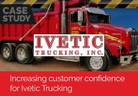 Increasing customer confidence for Ivetic Trucking