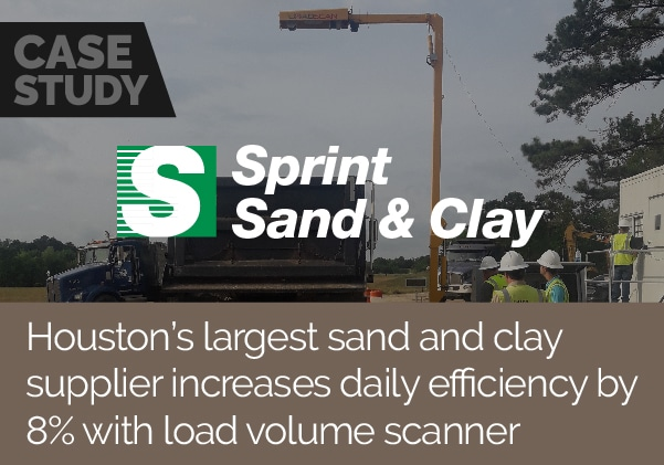 Houston's largest sand and clay supplier increases daily efficiency by 8% with Load Volume Scanner
